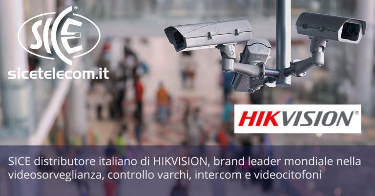 SICE distributore italiano di HIKVISION