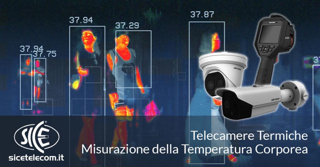 telecamere termiche temperatura corporea SICE
