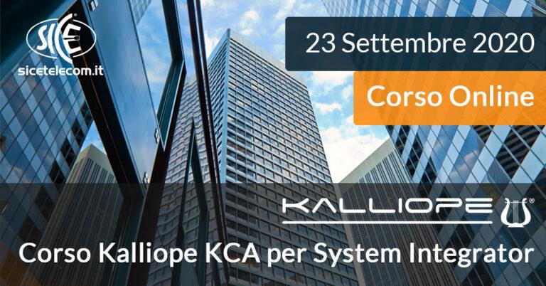 Corso online Kalliope KCA System Integrator SICE Telecomunicazioni