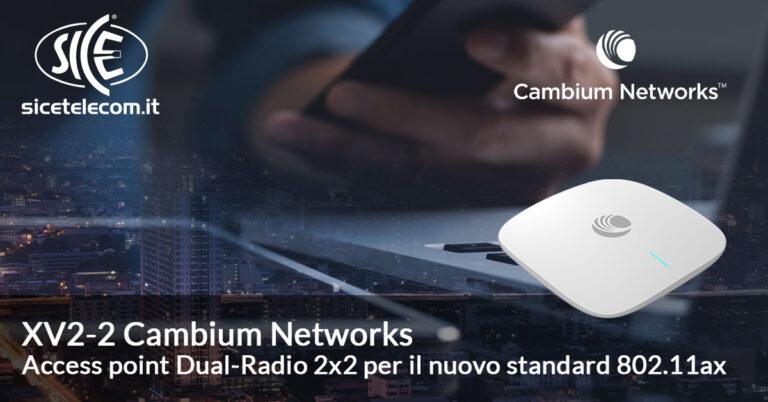 XV2-2 Cambium Networks SICE Telecomunicazioni