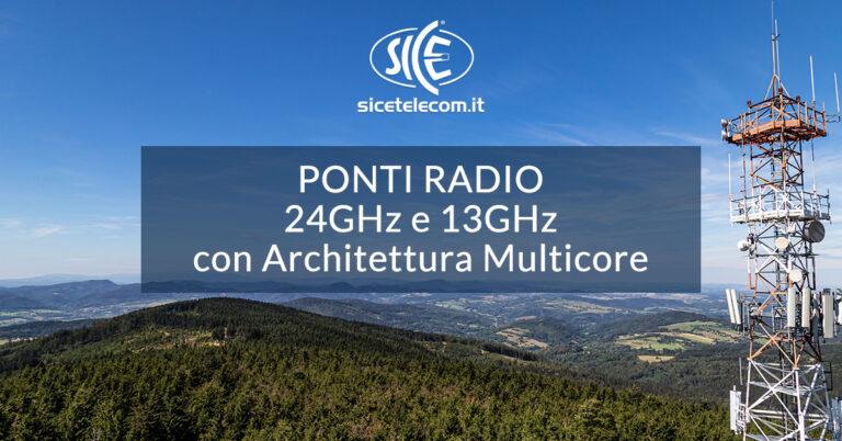 ponti radio 24GHz e 13GHz SICE