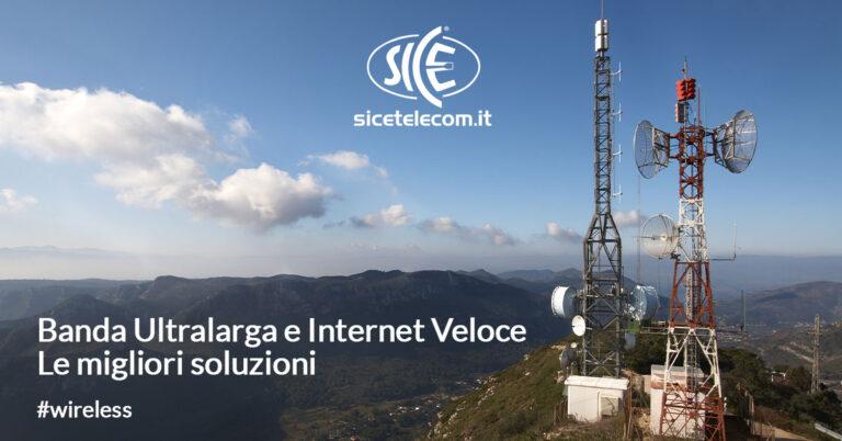 SICE soluzioni per banda ultralarga e internet veloce