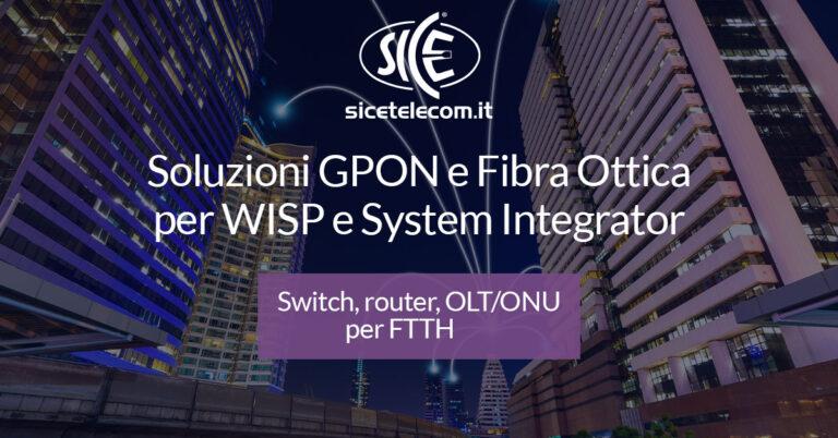 GPON connettività in fibra ottica SICE Telecomunicazioni