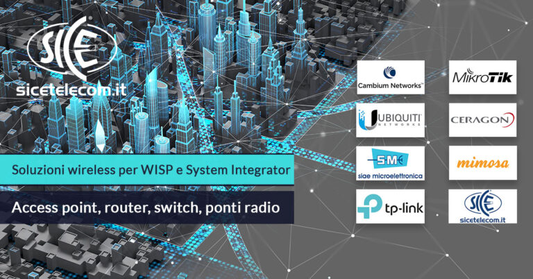 SICE distributore Access point, router, switch, ponti radio per WISP e System Integrator