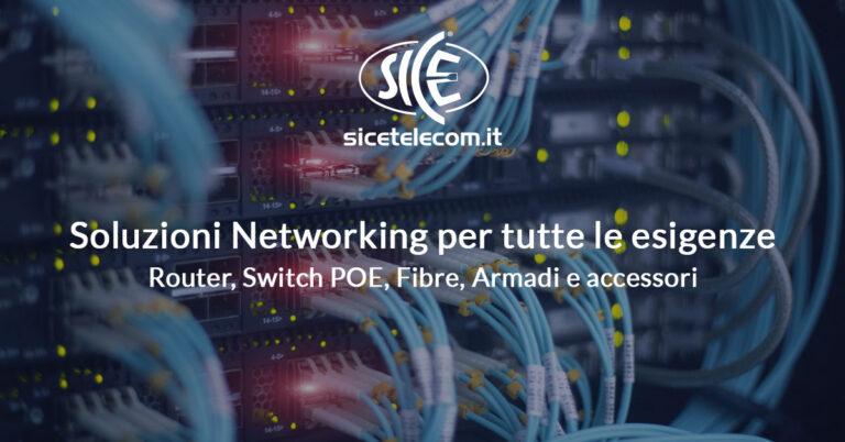 SICE distributore Router, Switch, Fibre, Armadi e accessori per il networking