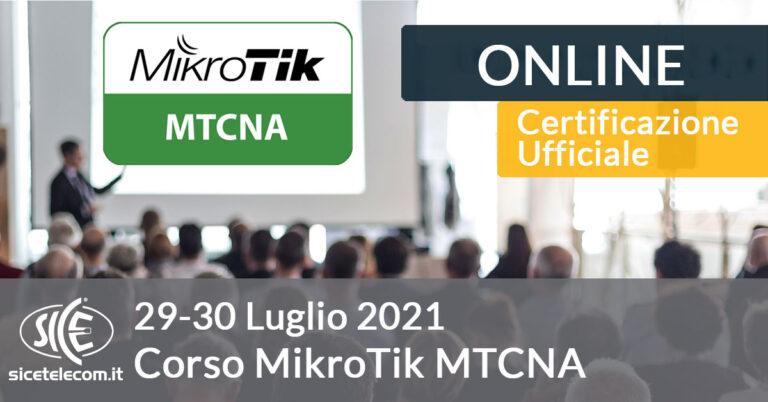Corso ufficiale MikroTik MTCNA SICE Telecomunicazioni