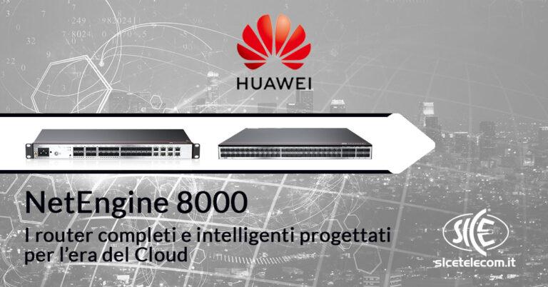 Router Huawei - SICE Telecomunicazioni distributore