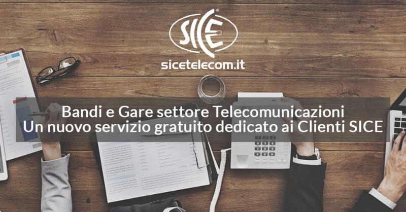 Bandi-e-gare-settore-telecomunicazioni-SICE servizio gratuito clienti