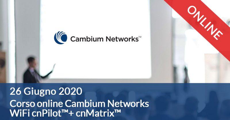 Corso-online-cambium-cnpilot-26-giugno