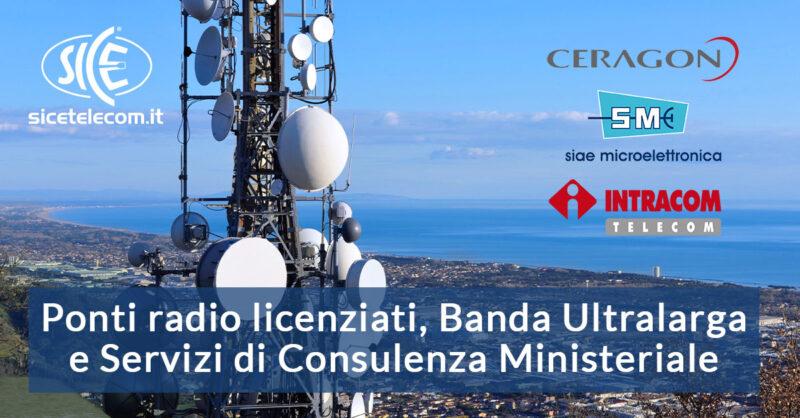 SICE Ponti-radio-licenziati-banda-ultralarga-servizi-consulenza-ministeriale