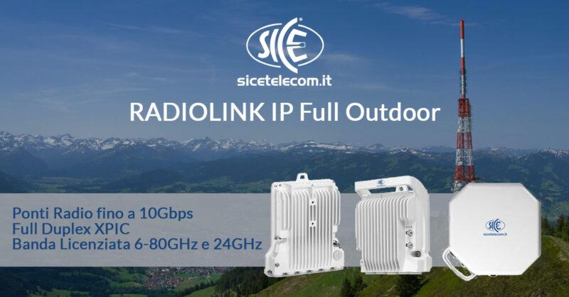 Ponti radio full outdoor SICE Radiolink