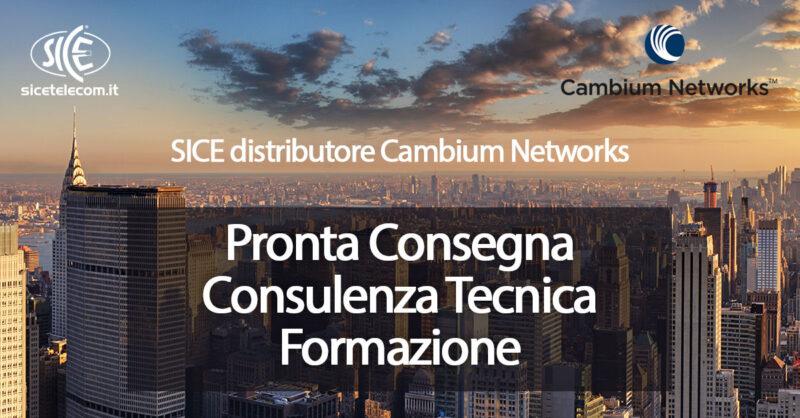 SICE distributore Cambium Networks