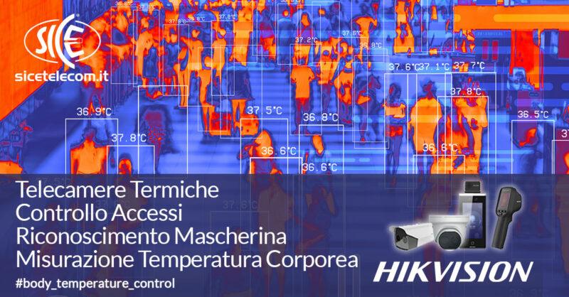 SICE distributore telecamere termiche Hikvision