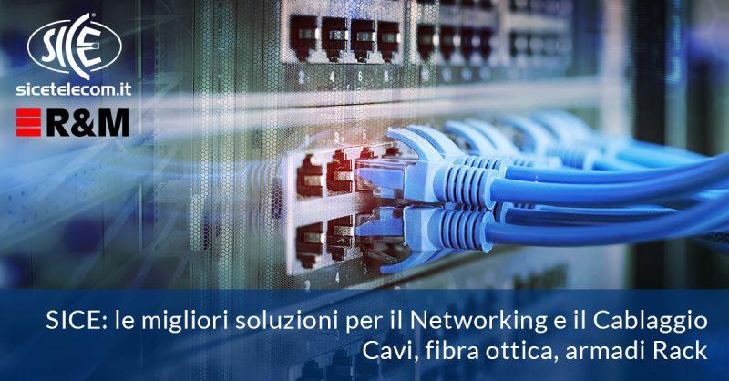SICE. Le migliori soluzioni per il Networking: cavi e componenti per il cablaggio