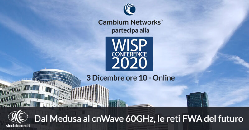 SICE WISP CONFERENCE 2020 Cambium Networks