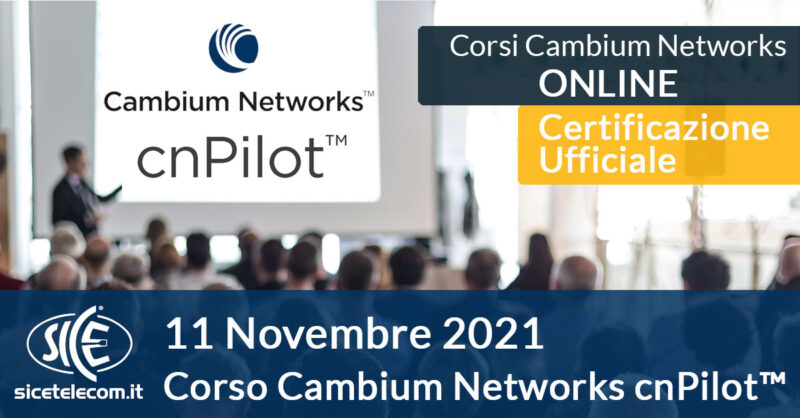SICE Corso Online Cambium Networks WiFi cnPilot