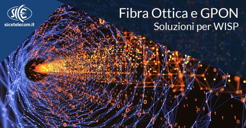 prodotti fibra ottica e GPON SICE