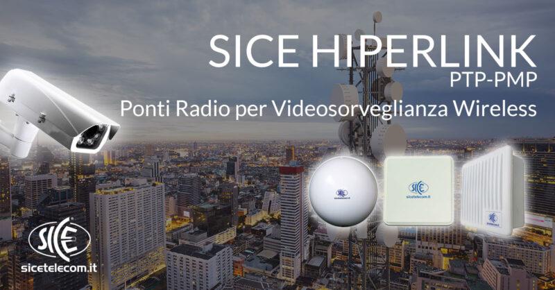 videosorveglianza wireless SICE HIPERLINK