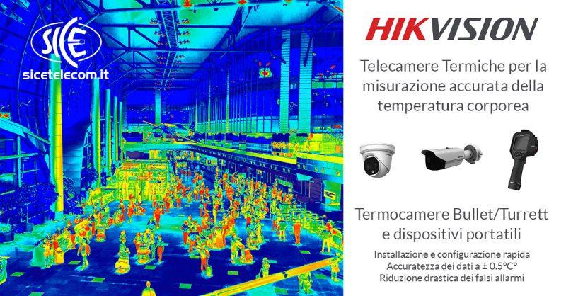 SICE distributore telecamere termiche Hikvision misurazione temperatura corporea