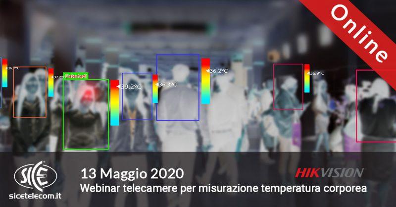 SICE webinar telecamere misurazione temperatura corporea Hikvision 13 maggio