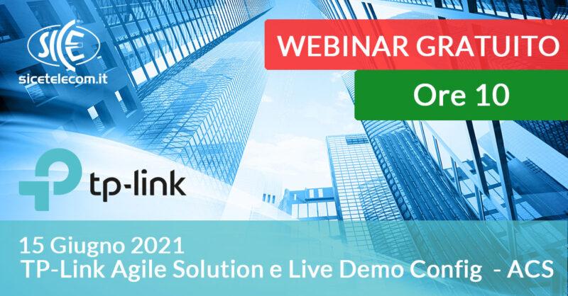Webinar TP-Link Agile Solution e Live Demo Config - ACS